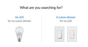 Find the Right LED Lamp for Your Vive Wireless Solution Ensure your lamps and dimmers are compatible with the Lutron LED Compatibility Tool. Check Compatibility For...